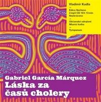 Láska za časů cholery - 2 CD MP3 (audiokniha)