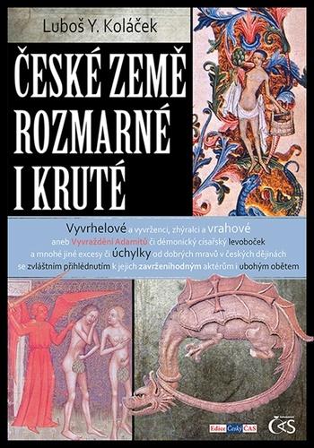 České země rozmarné i kruté