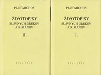 Životopisy slávnych Grékov a Rimanov I. + II.