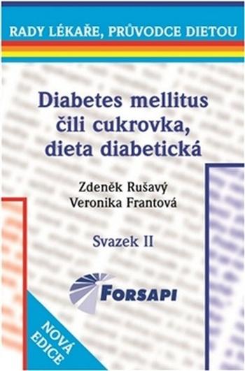 Diabetes mellitus čili cukrovka. Dieta diabetická