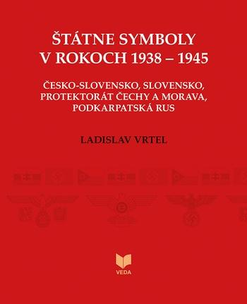 Štátne symboly v rokoch 1938-1945