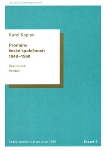 Proměny české společnosti 1948-1960. Část druhá: Venkov