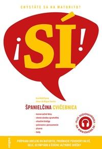 Španielčina SÍ! - Cvičebnica