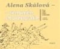 Alena Skálová - fenomén choreografie
