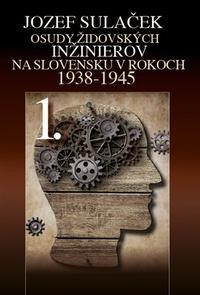 Osudy židovských inžinierov 1.