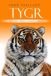 Tygr. Skutečný příběh o pomstě a přežití