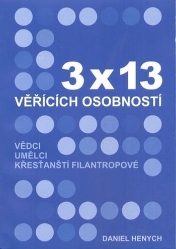 3x13 věřících osobností