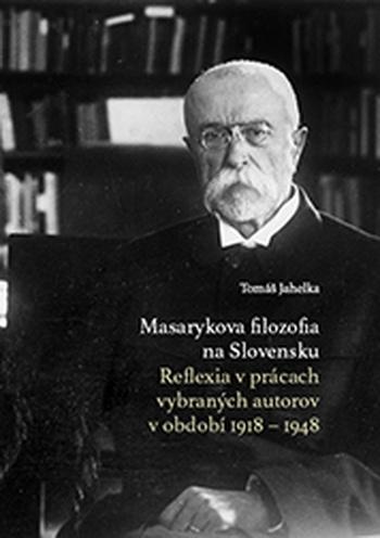 Masarykova filozofia na Slovensku