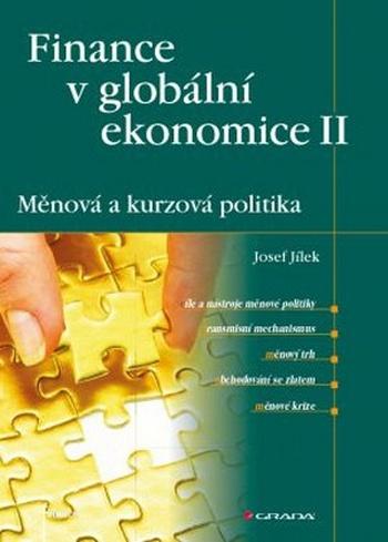 Finance v globální ekonomice II. Měnová a kurzová politika