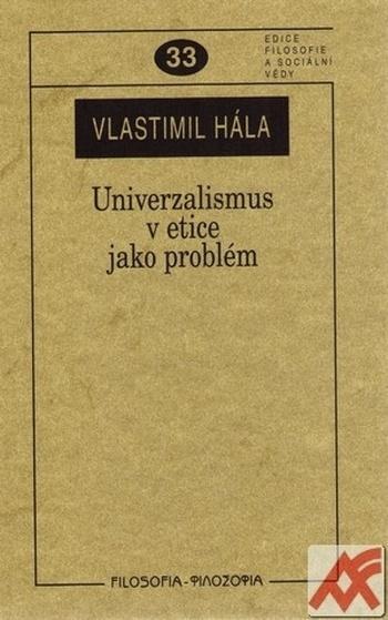Univerzalismus v etice jako problém