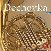 Dechovka. Histórie a současnost naší dechové hudby + CD
