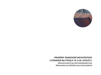 Proměny venkovské architektury s důrazem na vývoj v 19. a 20. století