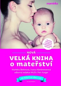 Nová velká kniha o mateřství + CD