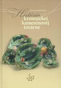 História kremnickej kameninovej továrne
