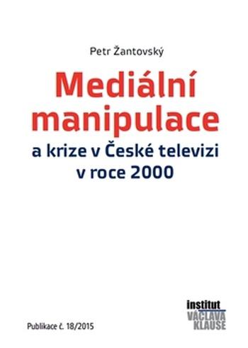 Mediální manipulace a krize v ČT