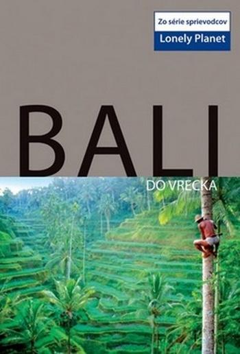 Bali do vrecka - Lonely Planet