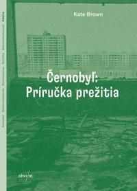 Černobyľ: Príručka prežitia