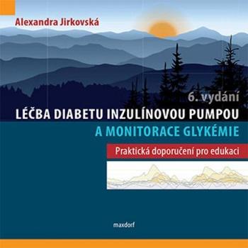 Léčba diabetu inzulínovou pumpou a monitorace glykémie