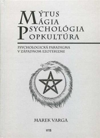 Mýtus, mágia, psychológia, popkultúra. Psychologická paradigma v západnom ezoter