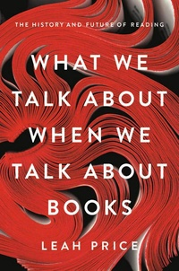 What We Talk About When We Talk About Books