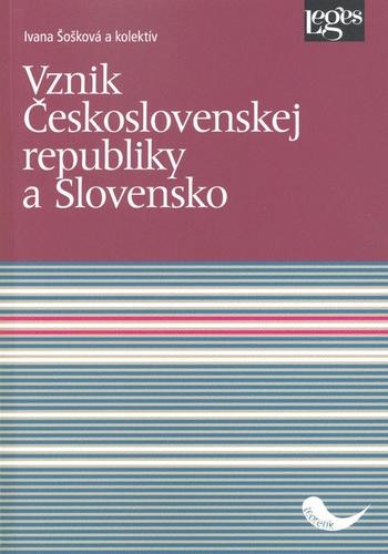 Vznik Československej republiky a Slovensko