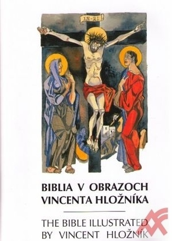 Biblia v obrazoch Vincenta Hložníka