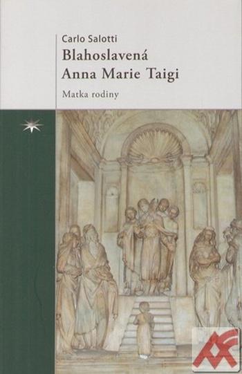 Blahoslavená Anna Marie Taigi