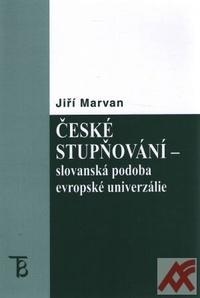České stupňování - slovanská podoba evropské univerzálie