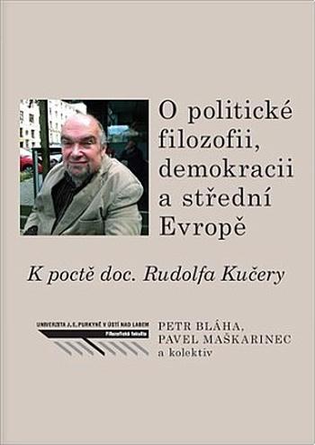 O politické filozofii, demokracii a střední Evropě