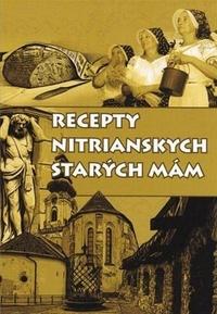 Recepty nitrianskych starých mám