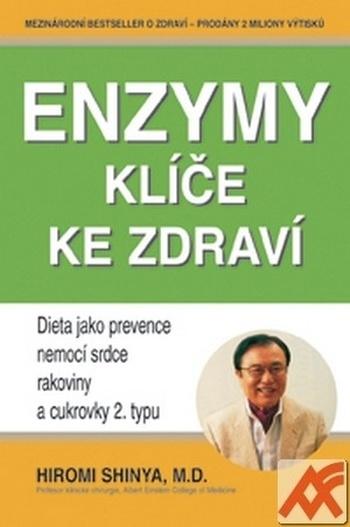 Enzymy. Klíč ke zdraví