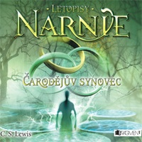 Letopisy Narnie 1 - Čarodějův synovec