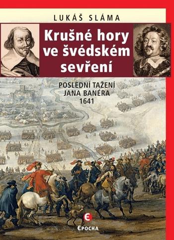 Krušné hory ve švédském sevření