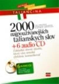 2000 najpoužívanejších talianskych slov + 6 audio CD