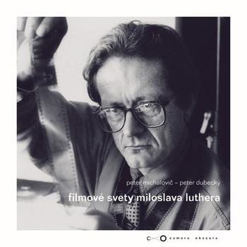 Filmové svety Miloslava Luthera