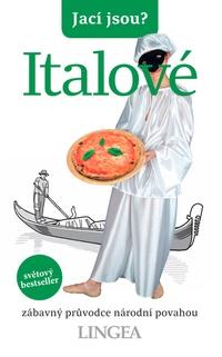 Jací jsou? Italové