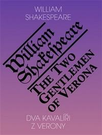 Dva kavalíři z Verony / The Two Gentlemen of Verona
