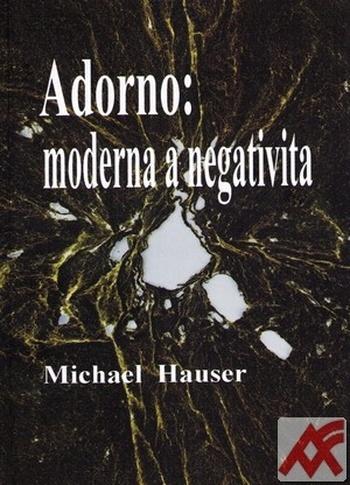 Adorno: moderna a negativita