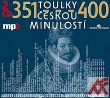 Toulky českou minulostí 351-400 - MP3 (audiokniha)