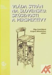 Vláda strán na Slovensku: Skúsenosti a perspektívy
