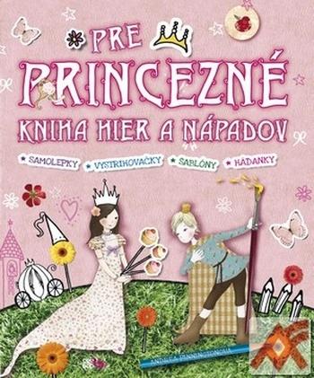 Kniha pre princezné. Kniha hier a nápadov