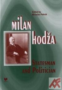 Milan Hodža - Statesman and Politician