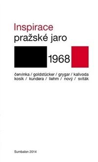 Inspirace. Pražské jaro 1968