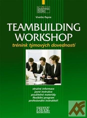Teambuilding workshop - trénink týmových dovedností