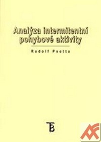 Analýza intermitentní pohybové aktivity