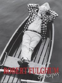 Robert Fulghum do kapsy