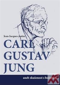 Carl Gustav Jung aneb zkušenost s božstsvím