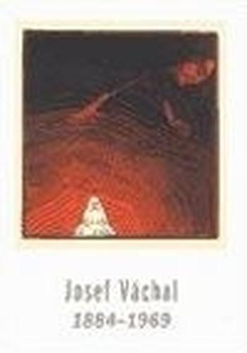 Josef Váchal 1884-1969