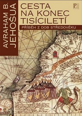 Cesta na konec tisíciletí. Příběh z dob středověku