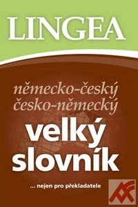 Německo-český česko-německý velký slovník ...nejen pro překladatele